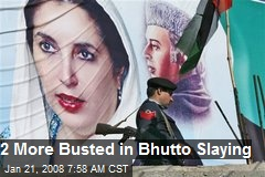 2 More Busted in Bhutto Slaying