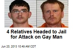 4 Relatives Headed to Jail for Attack on Gay Man