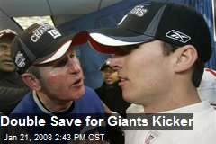 Double Save for Giants Kicker