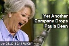 Yet Another Company Drops Paula Deen