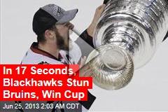 Blackhawks Stun Bruins, Win Stanley Cup