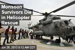 Monsoon Survivors Die in Helicopter Rescue