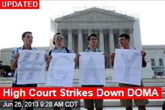 High Court Strikes Down DOMA
