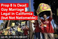 Court Kills Prop 8, But Doesn't Legalize Gay Marriage