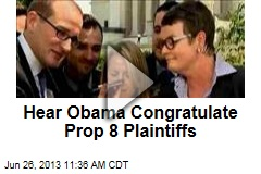 Hear Obama Congratulate Prop 8 Plaintiffs