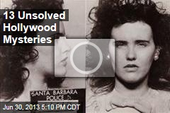 13 Unsolved Hollywood Mysteries