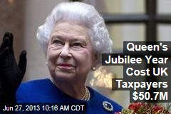 Queen's Jubilee Year Cost UK Taxpayers $50.7M