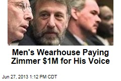 Men's Wearhouse Paying Zimmer $1M for His Voice
