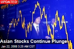 Asian Stocks Continue Plunge