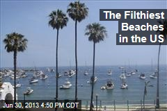 The Filthiest Beaches in the US