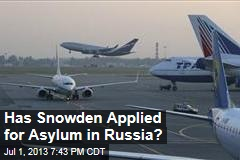 Has Snowden Applied for Asylum in Russia?