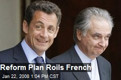 Reform Plan Roils French