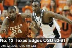 No. 12 Texas Edges OSU 63-61