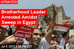 Egypt Calls for Brotherhood Leaders' Arrest