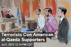 Terrorists Con American al-Qaeda Supporters