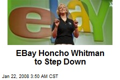EBay Honcho Whitman to Step Down