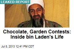 Chocolate, Garden Contests: Inside bin Laden's Life