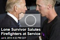 Lone Survivor Salutes Firefighters at Service