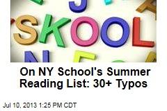 On NY School's Summer Reading List: 30+ Typos