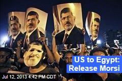 US to Egypt: Release Morsi