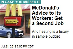 McDonald's Advice to Its Workers: Get Second Job
