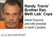 Randy Travis' Brother Ran Meth Lab: Cops