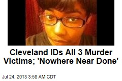 All 3 Cleveland Murder Victims Identified