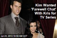 Kim Wanted 'Farewell Chat' With Kris for TV Series