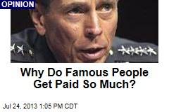 Why Do Famous People Get Paid So Much?