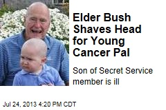 Elder Bush Shaves Head for Young Cancer Pal