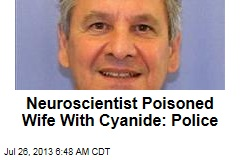 Neuroscientist Poisoned Wife With Cyanide: Police