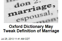 Oxford Dictionary May Tweak Definition of Marriage