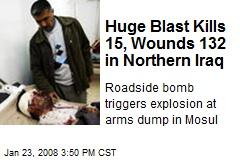 Huge Blast Kills 15, Wounds 132 in Northern Iraq