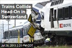 Two Trains Collide Head-On in Switzerland