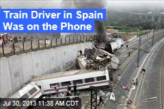 Train Driver in Spain Was on the Phone