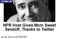 NPR Host Gives Mom Sweet Sendoff, Thanks to Twitter