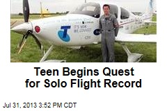 Teen Begins Quest for Solo Flight Record