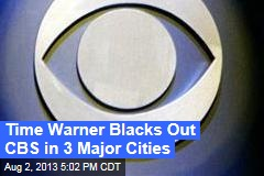 Time Warner Blacks Out CBS in Major Cities