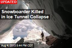 Fort Hood Ice Tunnel Collapses, Buries Snowboarder