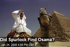 Did Spurlock Find Osama?