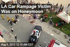 LA Car Rampage Victim Was on Honeymoon