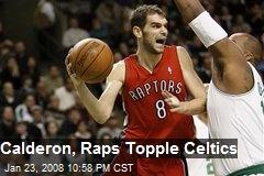 Calderon, Raps Topple Celtics