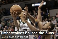 Timberwolves Eclipse the Suns