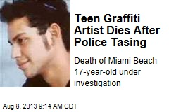 Graffiti Artist, 17, Dies After Police Tasing