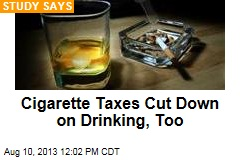 Cigarette Taxes Cut Down on Drinking, Too