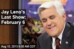 Jay Leno's Last Show: February 6