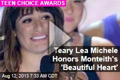 Teary Lea Michele Honors Monteith's 'Beautiful Heart'