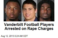 Vanderbilt Football Players Arrested on Rape Charges