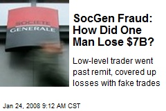 SocGen Fraud: How Did One Man Lose $7B?