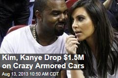 Kim, Kanye Drop $1.5M on Crazy Armored Cars
